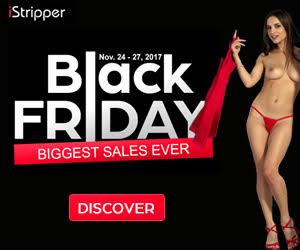 Istripper Black Friday